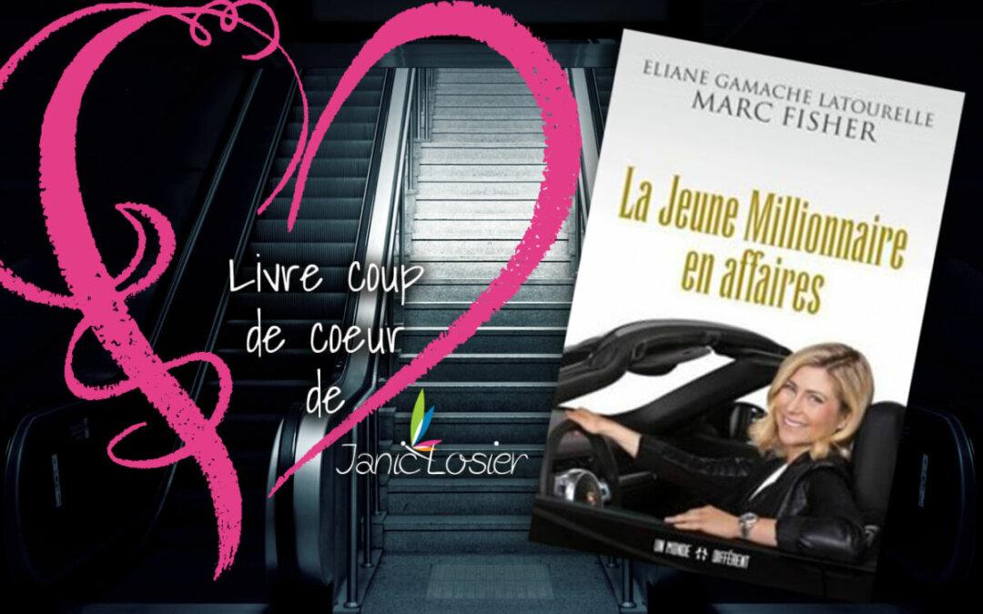"""Livre COUP DE COEUR """" La jeune millionnaire en affaire"""""""